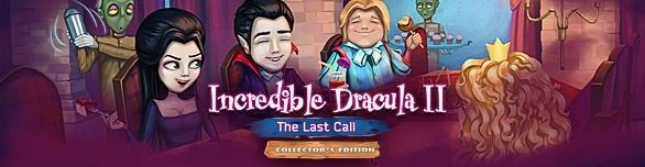 Incredible Dracula II: The Last Call. Collector's Edition